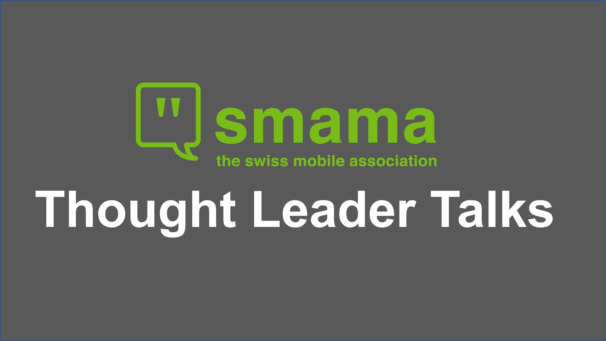 Smama Thought Leader Talks